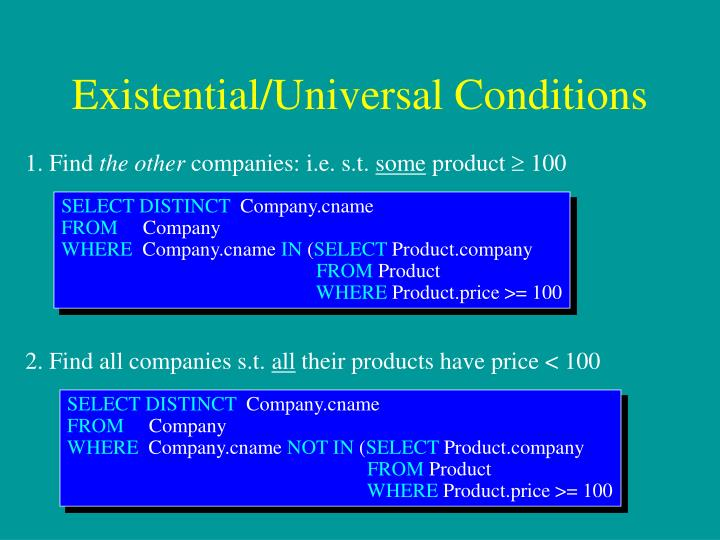 Existential/Universal Conditions