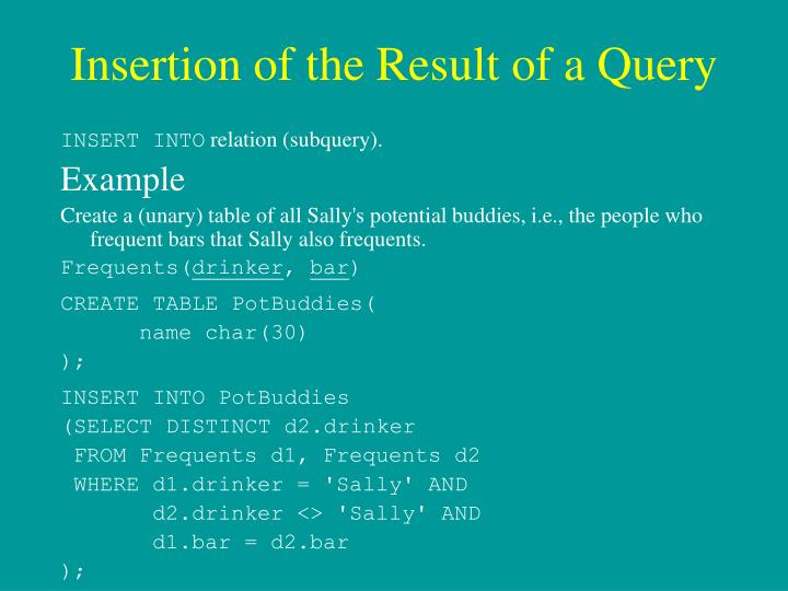Insertion of the Result of a Query