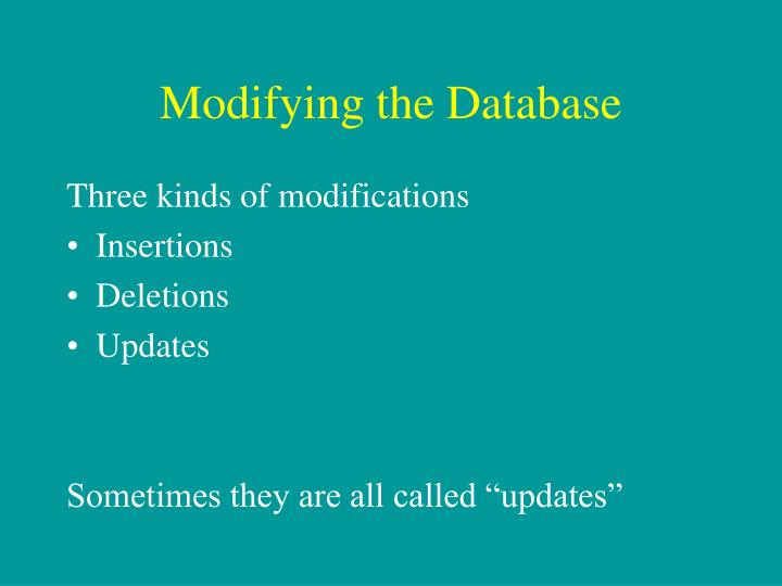 Modifying the Database
