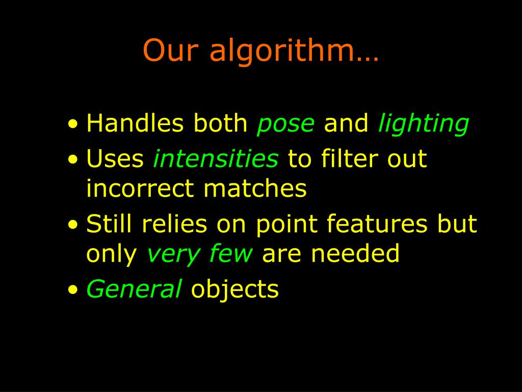 Our algorithm…