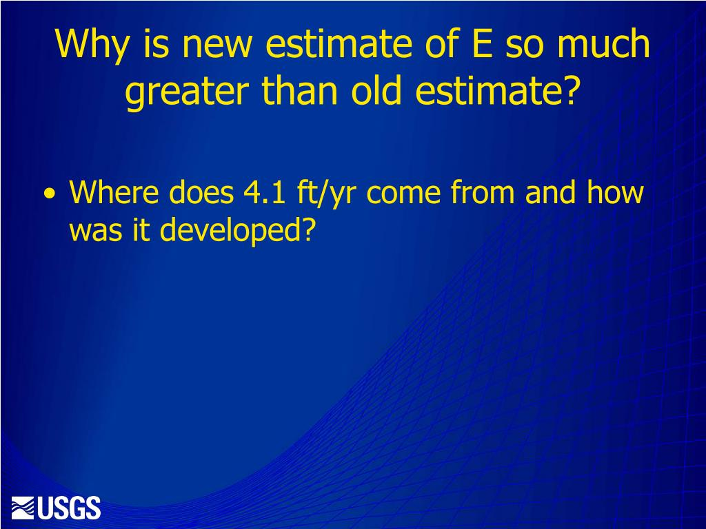 Why is new estimate of E so much greater than old estimate?