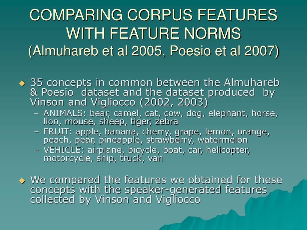 COMPARING CORPUS FEATURES WITH FEATURE NORMS