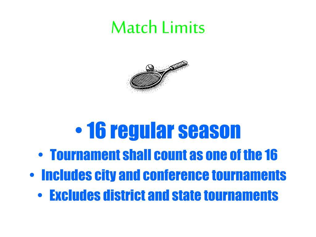 Match Limits