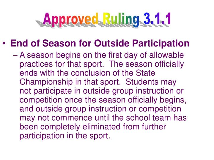End of Season for Outside Participation