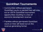 quickstart tournaments