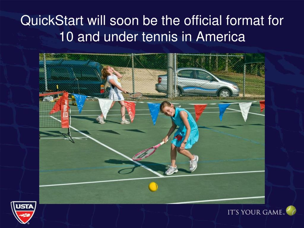 QuickStart will soon be the official format for 10 and under tennis in America