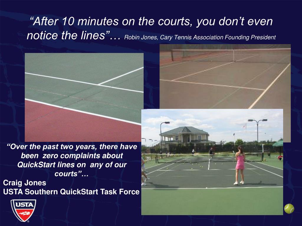 """After 10 minutes on the courts, you don't even notice the lines""…"