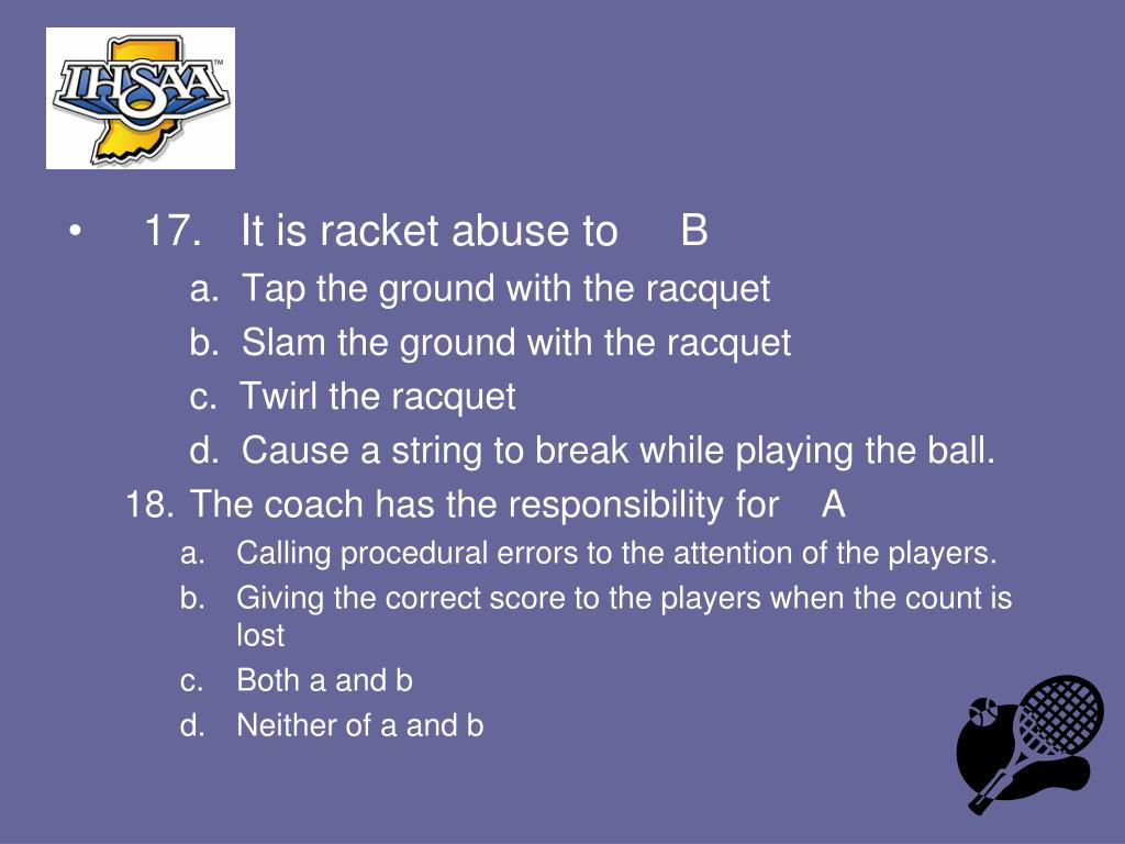 17.   It is racket abuse to     B