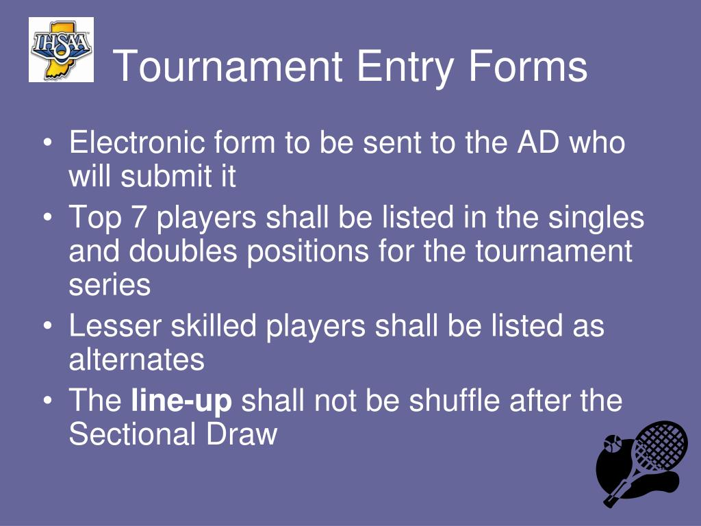 Tournament Entry Forms