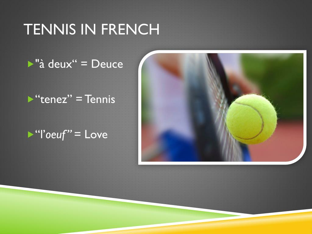 TENNIS IN FRENCH