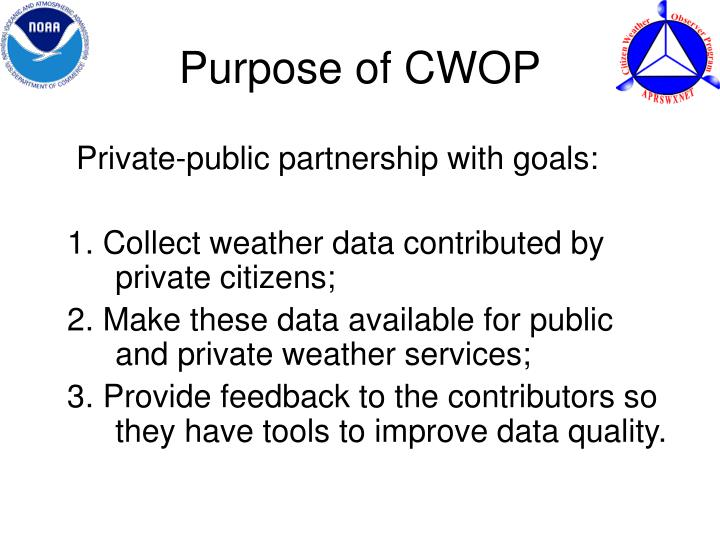 Purpose of CWOP