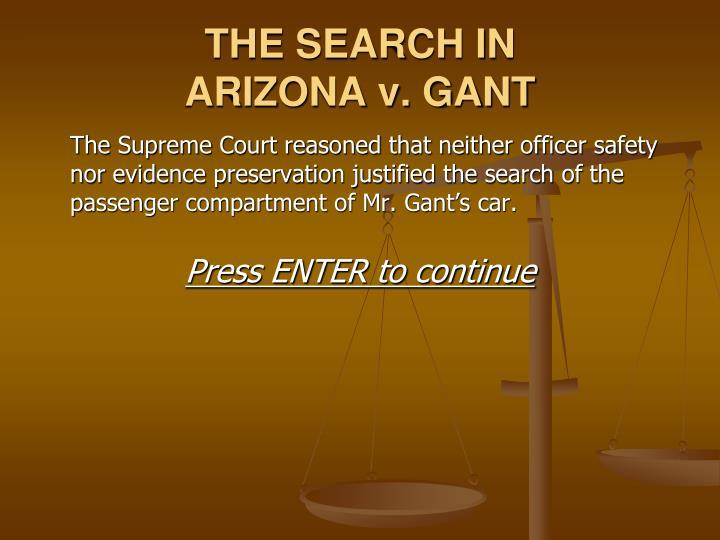 arizona v gant Gant memo date: april 23, 2009 from: jhb wilson, senior attorney re:  arizona v gant this memo is to clarify the holding of this case, especially in light .