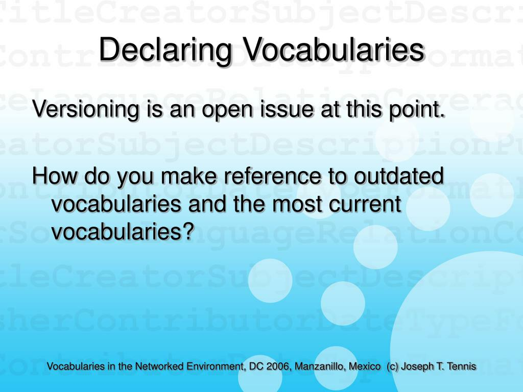 Declaring Vocabularies