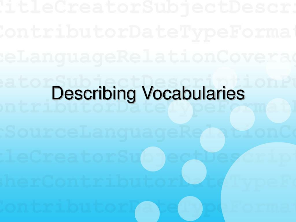 Describing Vocabularies