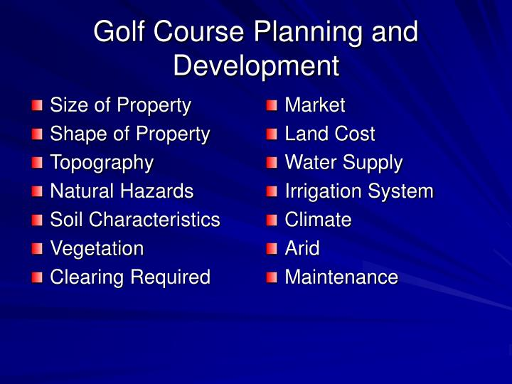 Golf course planning and development l.jpg