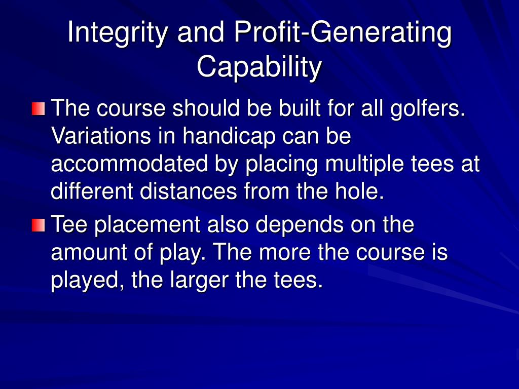 Integrity and Profit-Generating Capability