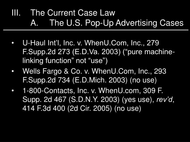III.The Current Case Law