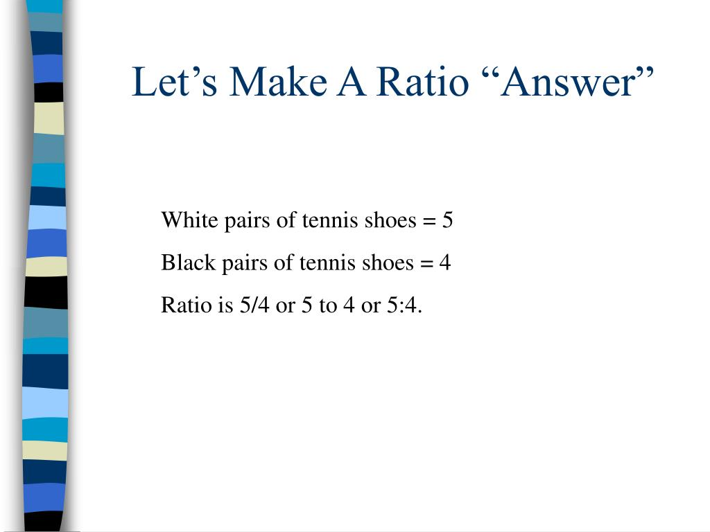 "Let's Make A Ratio ""Answer"""