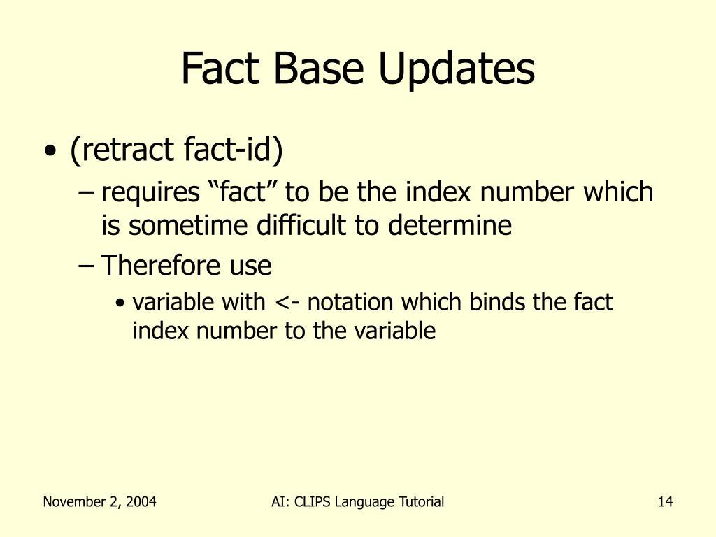 Fact Base Updates