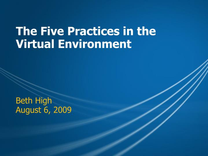 The Five Practices in the Virtual Environment