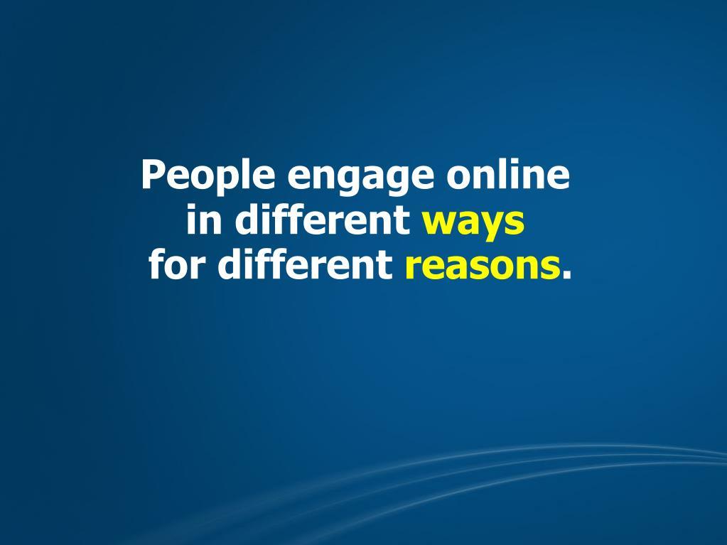 People engage online