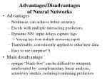 advantages disadvantages of neural networks