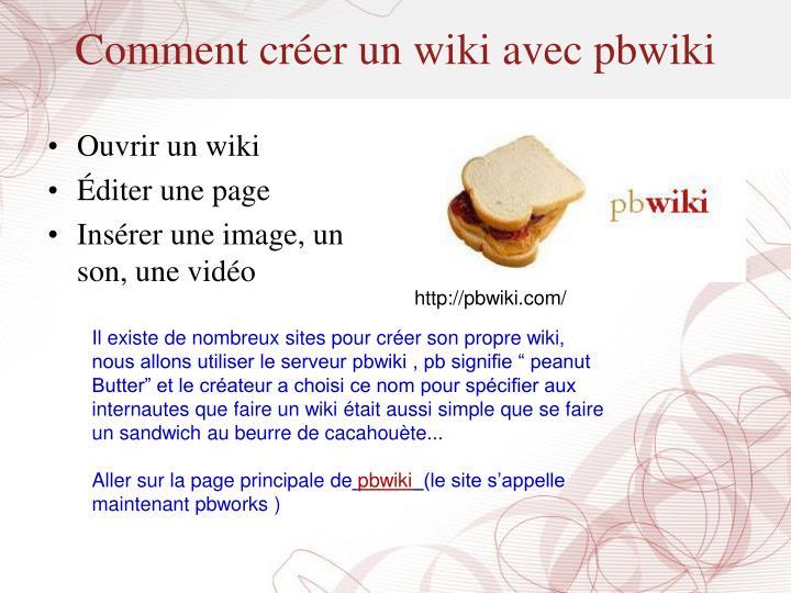 Comment créer un wiki avec pbwiki