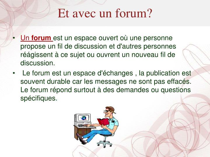 Et avec un forum?