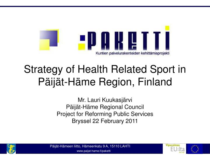 Strategy of Health Related Sport in