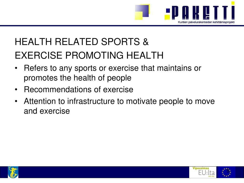 HEALTH RELATED SPORTS &