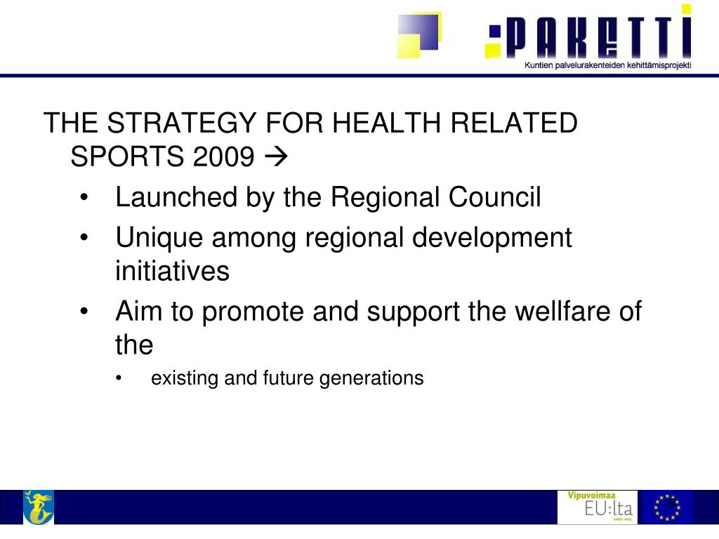 THE STRATEGY FOR HEALTH RELATED SPORTS 2009