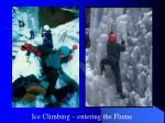 ice climbing entering the flume