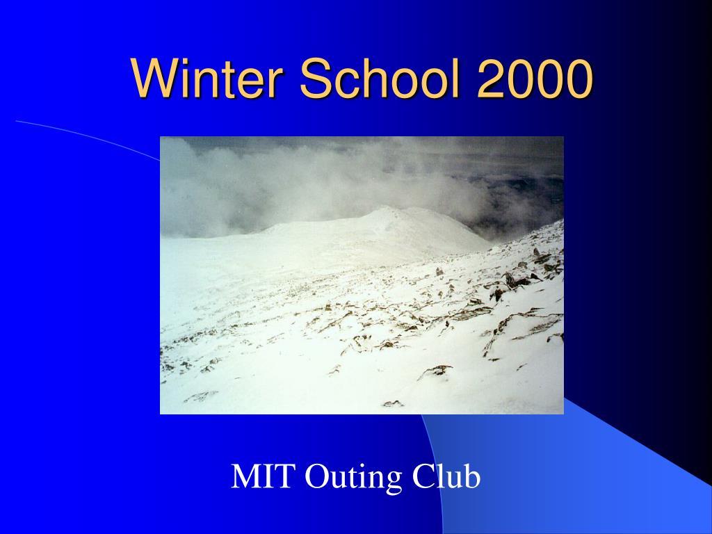 Winter School 2000