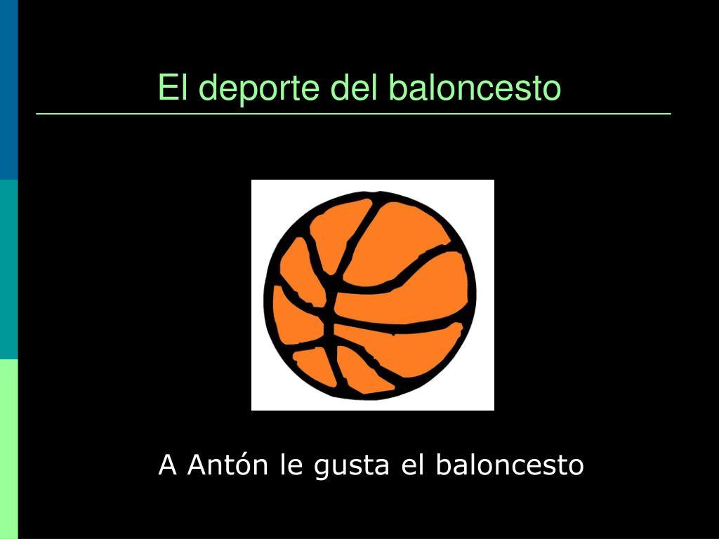 El deporte del baloncesto
