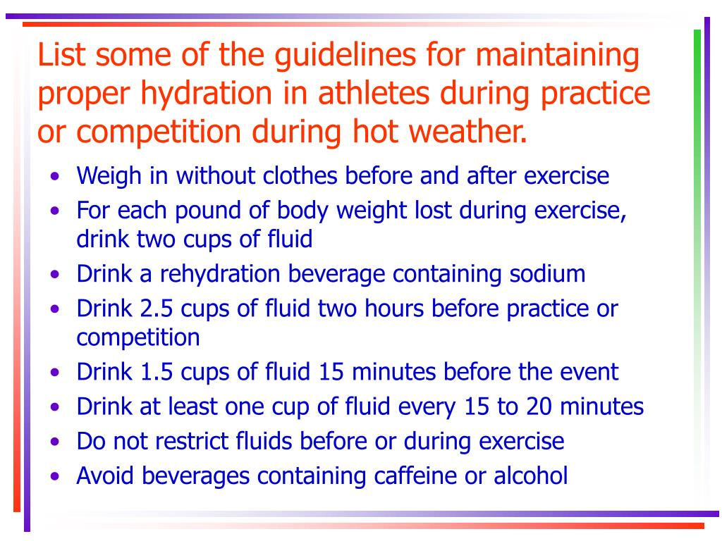 List some of the guidelines for maintaining proper hydration in athletes during practice or competition during hot weather.