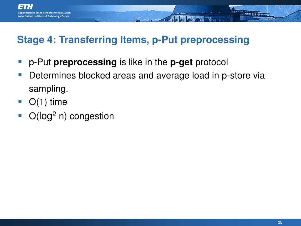 Stage 4: Transferring Items, p-Put preprocessing