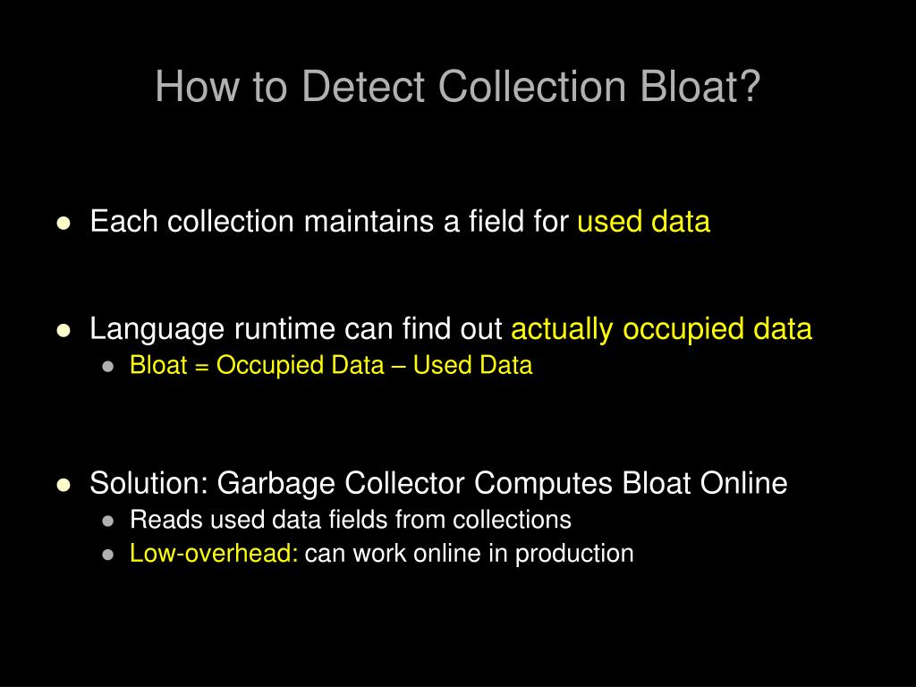 How to Detect Collection Bloat?