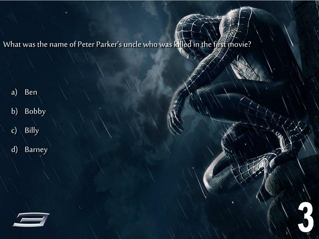 What was the name of Peter Parker's uncle who was killed in the first movie?