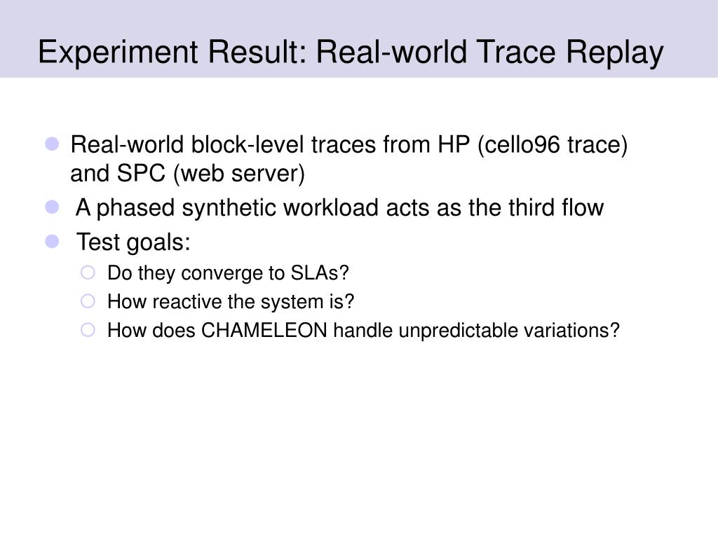 Experiment Result: Real-world Trace Replay