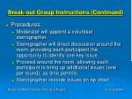 break out group instructions continued