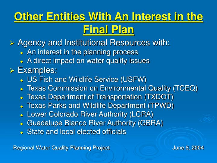 Other Entities With An Interest in the Final Plan