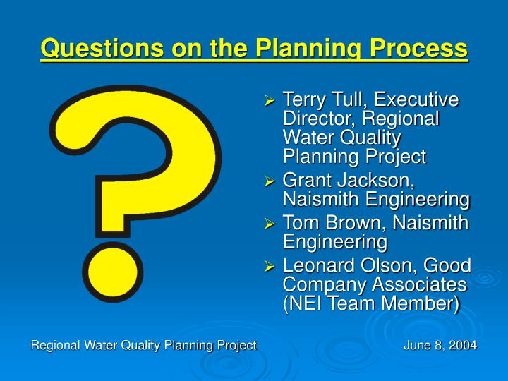 Questions on the Planning Process