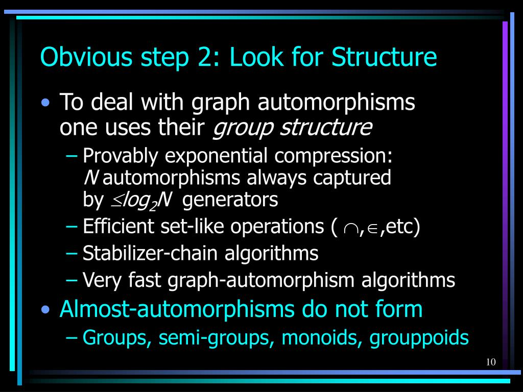 Obvious step 2: Look for Structure