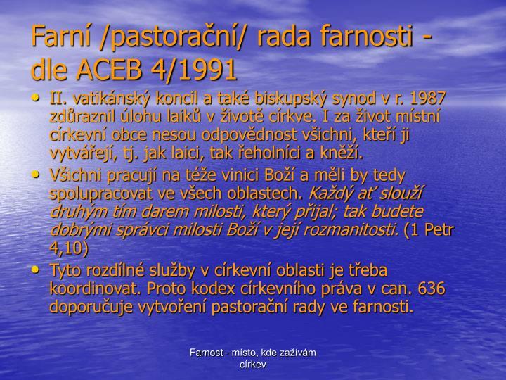 Farní /pastorační/ rada farnosti - dle ACEB 4/1991