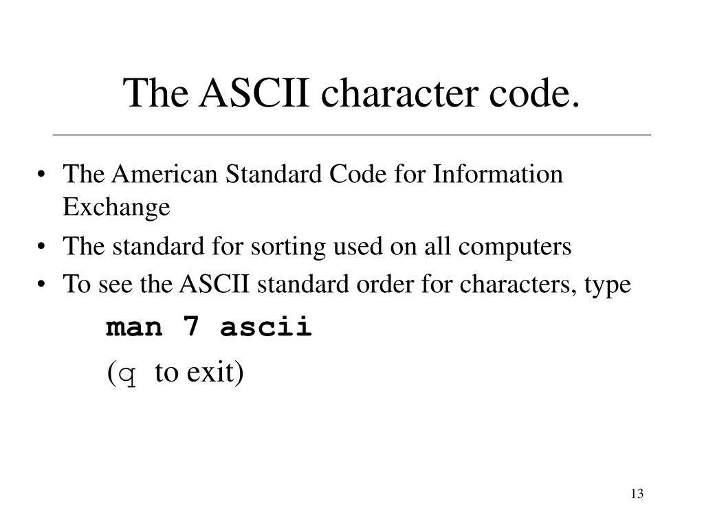 The ASCII character code.