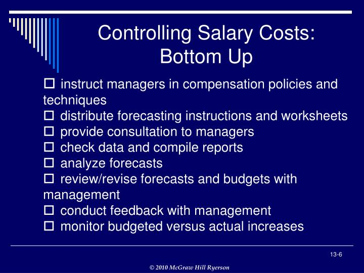 Controlling Salary Costs: Bottom Up