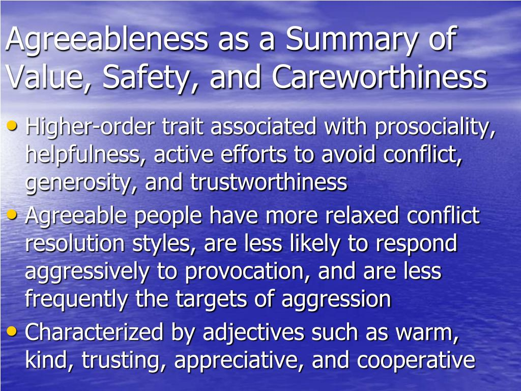 Agreeableness as a Summary of Value, Safety, and Careworthiness