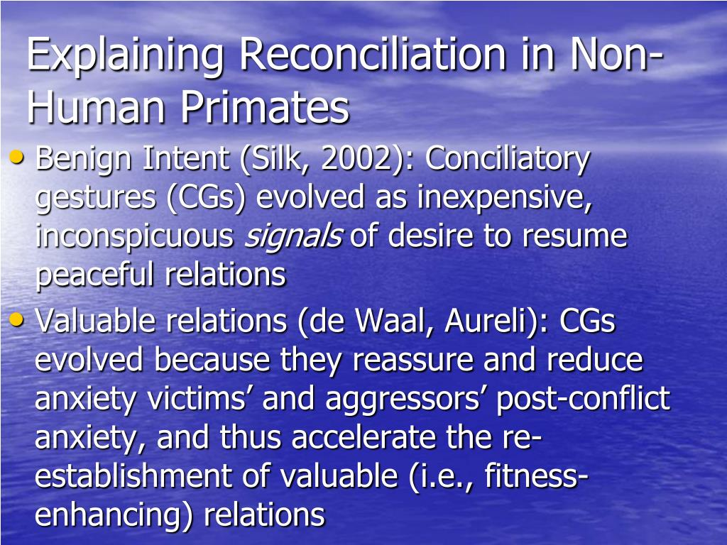 Explaining Reconciliation in Non-Human Primates