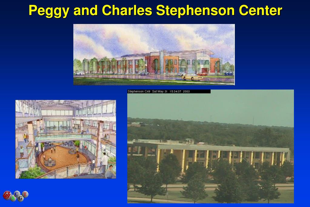 Peggy and Charles Stephenson Center