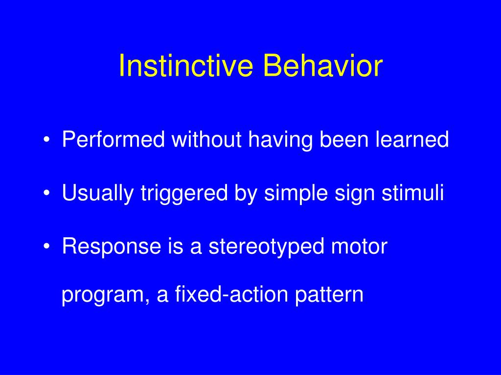 Instinctive Behavior